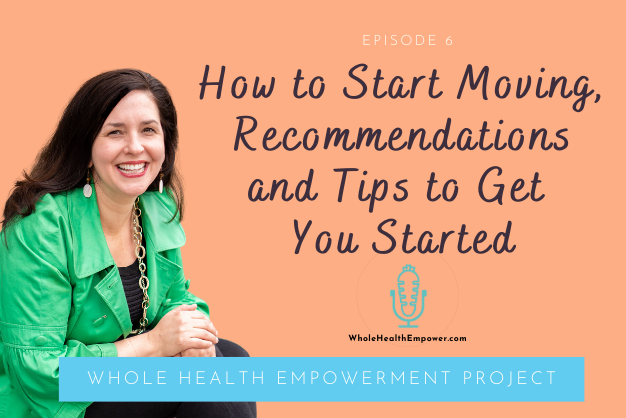 How to start moving, recommendations and tips to get you started